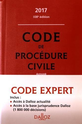 Code Dalloz Expert. Code de procédure civile 2017 - 13e éd.