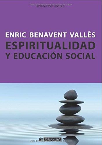 Espiritualidad y educación social (Manuales) (Spanish Edition)