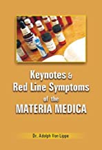 Keynotes and Rodline Symptoms of Materia Medica by A.Von Lippe (2002-01-01)