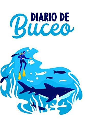 Diario de Buceo: DIVE LOG   CUADERNO DE REGISTRO DETALLADO PARA BUCEADORES   Cuaderno de inmersión