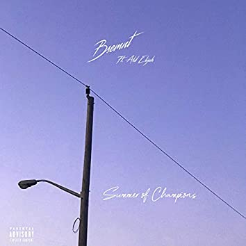 Summer of Champions (feat. Akil Elijah)