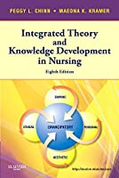 Integrated Theory & Knowledge Development in Nursing, 8e