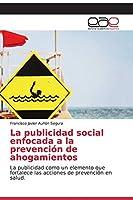 La publicidad social enfocada a la prevención de ahogamientos