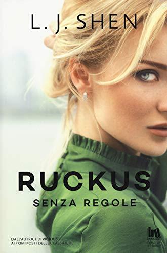 Ruckus. Senza regole