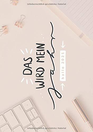 Hallo 2021 - dein #nurwasichmag Planer: Kalender mit 2 Seiten pro Woche, Monatsübersichten, Zeitmanagement-Tipps & Selbstmanagement-Methoden