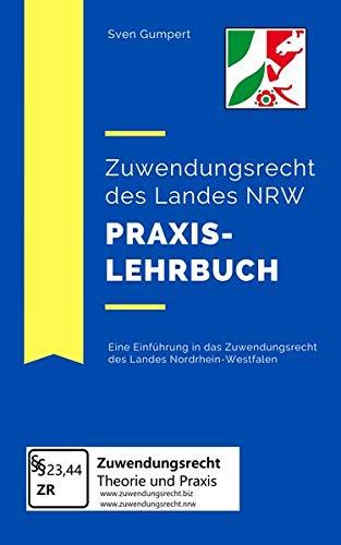 Zuwendungsrecht des Landes NRW - Praxislehrbuch
