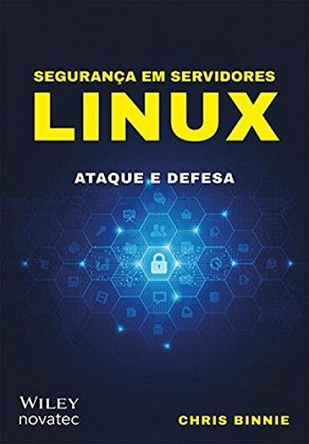Novatec - Segurança em Servidores Linux: Ataque e Defesa