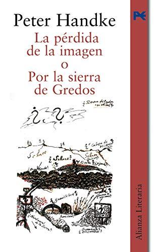 La pérdida de la imagen o Por la Sierra de Gredos (Alianza Literaria (Al))