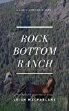 Rock Bottom Ranch