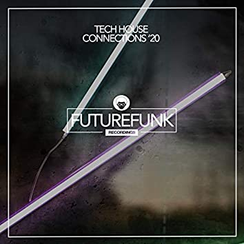 Tech House Connections '20