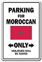 Parking Moroccan Only National Pride メタルポスター壁画ショップ看板ショップ看板表示板金属板ブリキ看板情報防水装飾レストラン日本食料品店カフェ旅行用品誕生日新年クリスマスパーティーギフト