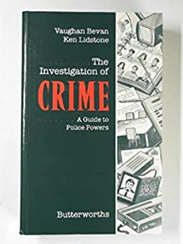 Paperback The Investigation of Crime: A Guide to Police Powers Book