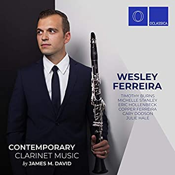 Contemporary Clarinet Music by James M. David