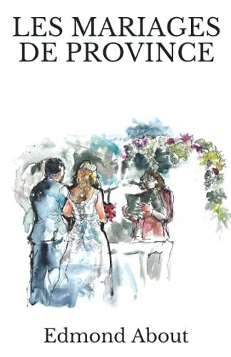 Les Mariages De Province
