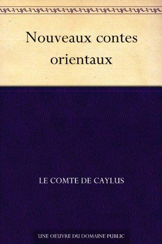 Couverture du livre Nouveaux contes orientaux