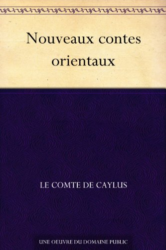 Nouveaux contes orientaux (French Edition)