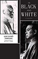 In Black and White (Weatherhead Books on Asia)