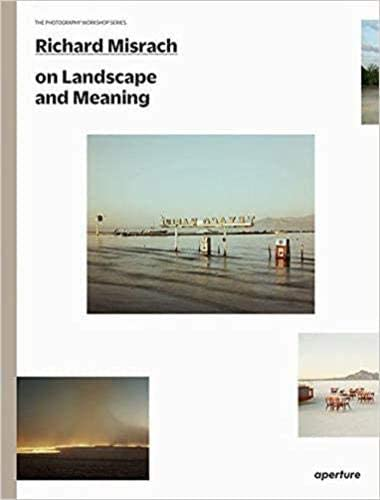 Richard Misrach on Landscape and Meaning The Photography Workshop Series product image
