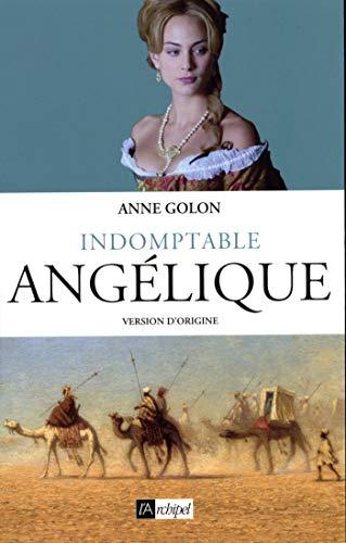 Indomptable Angélique (French Edition)