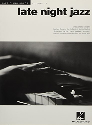 Jazz Piano Solos Volume 27: Late Night Jazz (Spielbuch für Klavier): Noten für Klavier