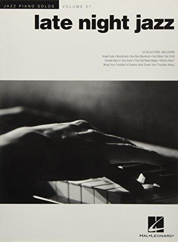 Jazz Piano Solos Volume 27: Late Night Jazz (Spielbuch für Klavier): Noten für Klavier: Jazz Piano Solos Series Volume 27