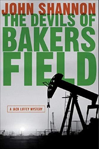 The Devils of Bakersfield: A Jack Liffey Mystery (Jake Liffey Mystery, Band 0)
