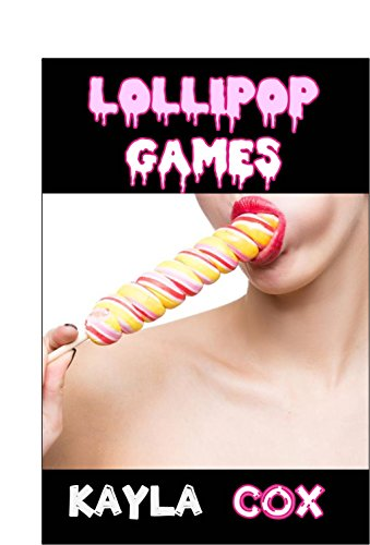 LOLLIPOP GAMES: Taboo Story - Explicit Erotica (Food Frenzy) (English Edition)