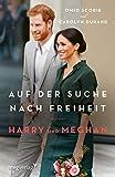 Harry und Meghan: Auf der Suche nach Freiheit: Der internationale Bestseller 'Finding Freedom' jetzt auf Deutsch