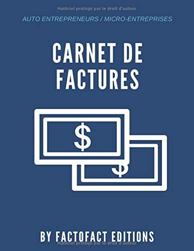 Carnet de factures: Journal des Recette et Dépenses   Micro service   Tableau pro   Devis   100 pages   Auto-Entrepreneurs   Micro-Entreprise   Carnet ...   Professions Libérales   Carnet de registre