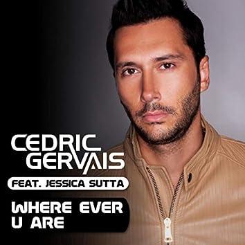 Where Ever U Are (feat. Jessica Sutta)