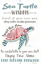 Dyenamic Art Sea Turtle Wisdom Sea Turtle Gift Metal Sign Inspirational Sign 8x12 Indoor/Outdoor Aluminum Sign Beach Decor Home Decor