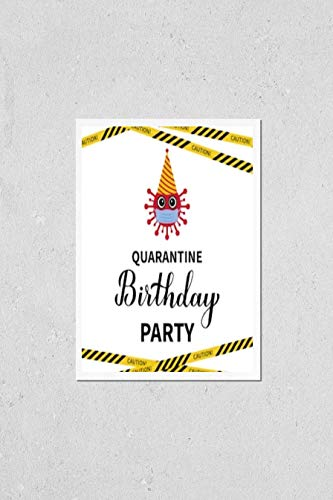 KwikMedia Poster of Quarantine Birthday Party Lettering with Cute Cartoon Virus and Caution Tape. Coronavirus COVID-19 Pandemic Funny Typography Poster. Template for Banner, Flyer, Sticker, t-Shirt