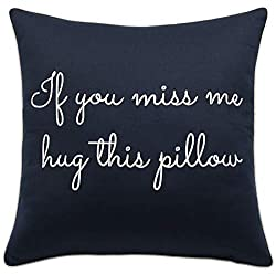 "Trivenee Tex Pillowcase With The Message ""If You Miss Me Hug This Pillow""  Available in 7 Different colors."