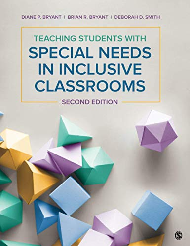 Compare Textbook Prices for Teaching Students With Special Needs in Inclusive Classrooms 2 Edition ISBN 9781506394640 by Bryant, Diane P.,Bryant, Brian R.,Smith, Deborah D.