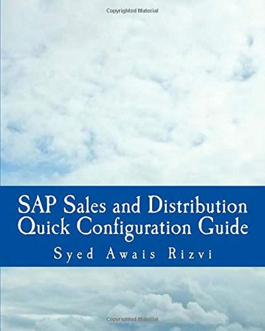 幾何学航空会社多くの危険がある状況SAP Sales and Distributions Quick Configuration Guide: Advanced SAP Tips and Tricks with Variant Configuration (Black and White Book) (SAP Sales and Distributions Guides)