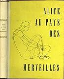 ALICE AU PAYS DES MERVEILLES - Editions Slatkine - 01/01/1995