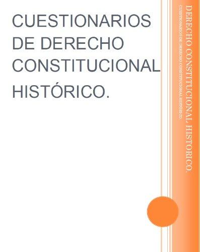 Cuestionarios de Derecho Constitucional Histórico