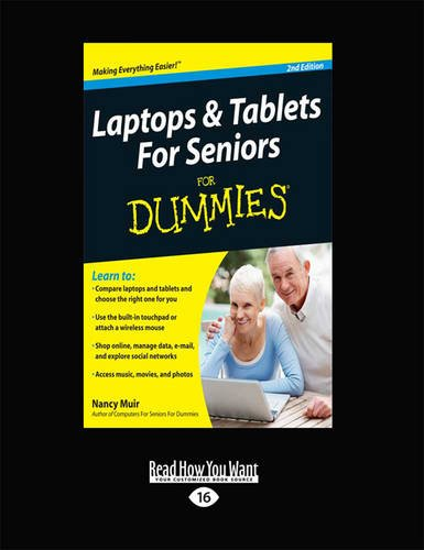 Laptops and Tablets for Seniors for Dummies: 2nd Edition