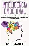 Inteligencia Emocional: Los 21 Consejos y trucos más efectivos para...