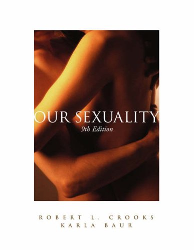 Our Sexuality With Cd Rom Infotrac Workbook And Infotrac Advantage