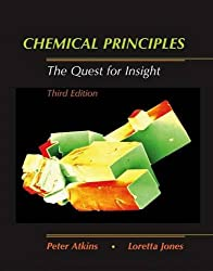 Chemical Principles: The Quest for Insight: Peter Atkins, Loretta Jones