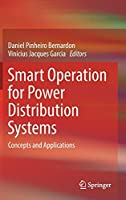 Smart Operation for Power Distribution Systems: Concepts and Applications