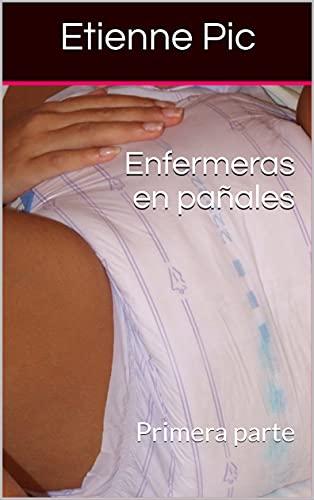 Enfermeras en pañales de Etienne Pic