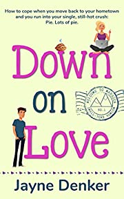 Down on Love (Welcome to Marsden Book 1)