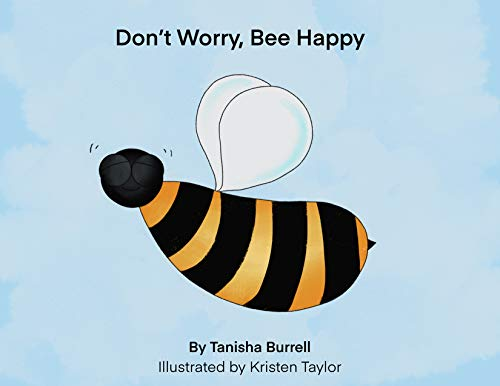 Don't Worry, BEE Happy! (English Edition)