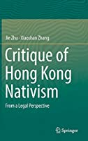 Critique of Hong Kong Nativism: From a Legal Perspective