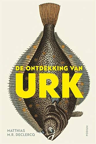 De ontdekking van Urk (Dutch Edition)