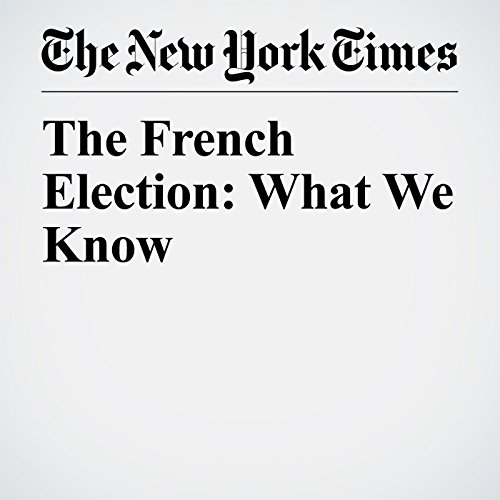 The French Election: What We Know copertina