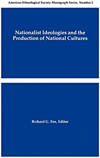 Nationalist Ideologies and the Production of National Cultures