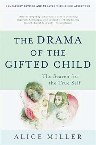 Compare Textbook Prices for The Drama of the Gifted Child: The Search for the True Self, Revised Edition 3 Edition ISBN 9780465016907 by Miller, Alice